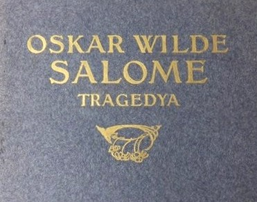 WILDE OSKAR Salome. Tragedya