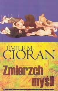 CIORAN EMIL Zmierzch myśli