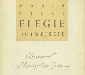 RILKE RAINER MARIA - Elegie Duinejskie