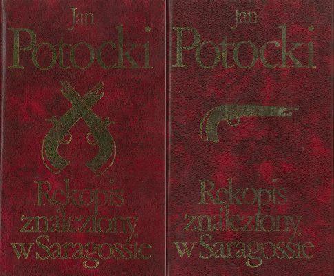 POTOCKI JAN Rękopis znaleziony w Saragossie, t. I-II