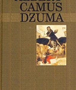 CAMUS ALBERT - Dżuma [Kanon na koniec wieku]