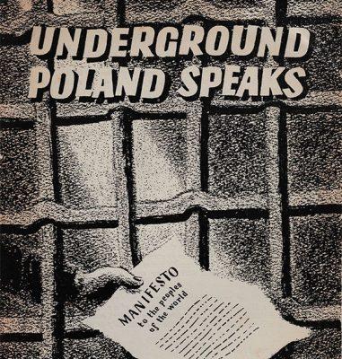 Underground Poland Speaks [Manifesto to the People of the World]