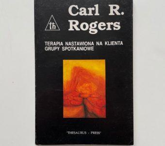 ROGERS CARL R. - Terapia nastawiona na klienta. Grupy spotkaniowe