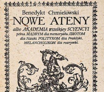 CHMIELOWSKI BENEDYKT - Nowe Ateny albo Akademia wszelkiey sciencyi pełna... [reprint]